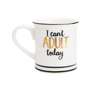I Cant Adult Today Espresso Mug