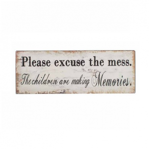 Please Excuse The Mess Iron Wall Plaque