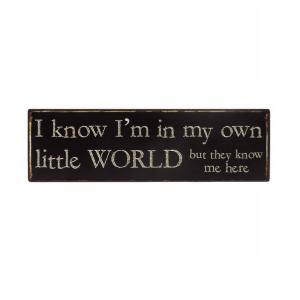 Own Little World Sign