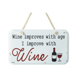 Wine Improves With Age Metal Sign