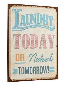 Sign Laundry Today Or