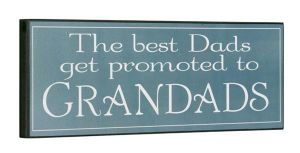 Sign The Best Dads Get Promoted