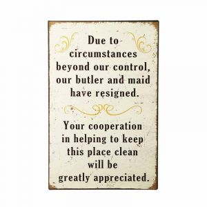 Due To Circumstances... Sign